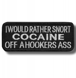 i-would-rather-snort-embroidered-patch-antsiuvas