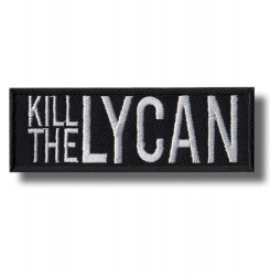 kill-the-lycan-embroidered-patch-antsiuvas