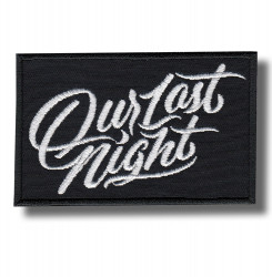our-last-night-embroidered-patch-antsiuvas