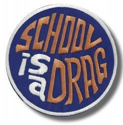 school-is-a-drag-embroidered-patch-antsiuvas