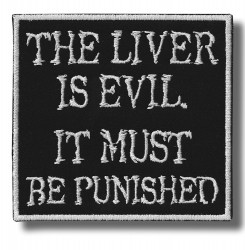 the-liver-is-evil-embroidered-patch-antsiuvas