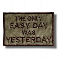 the-only-easy-day-embroidered-patch-antsiuvas