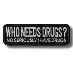 who-needs-drugs-embroidered-patch-antsiuvas